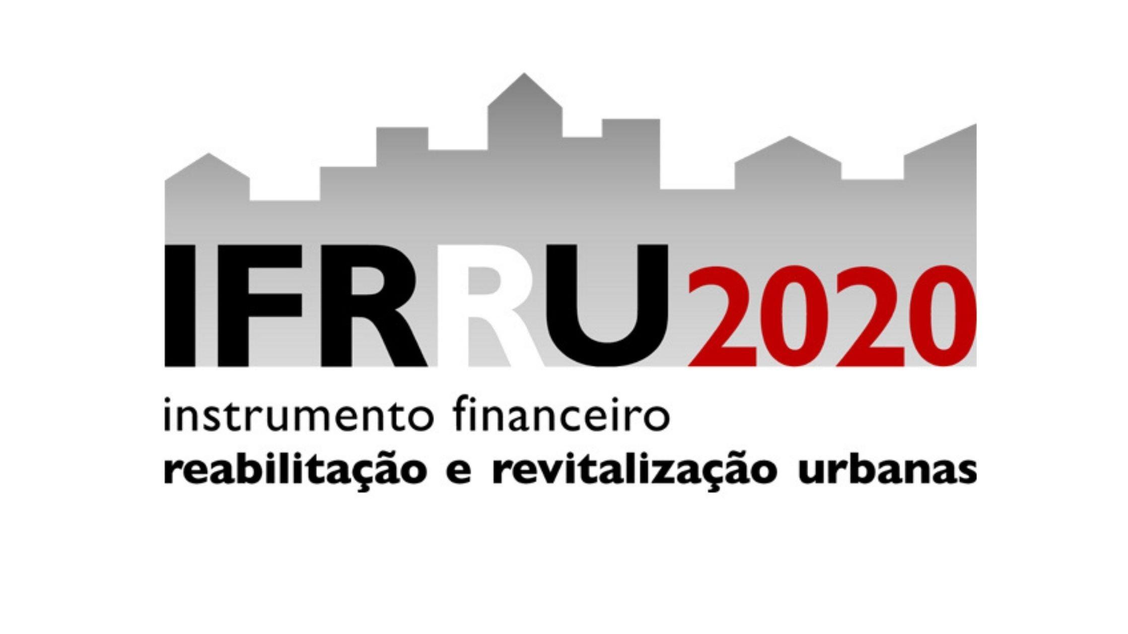 IFRRU 2020 Instrumento Financeiro Reabilitação e Revitalização Urbanas
